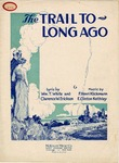 The Trail To Long Ago