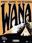 When I Wanna-You No Wanna