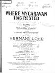 Where My Caravan Has Rested