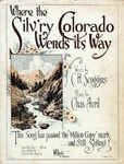 Where The Silv'ry Colorado Wends Its Way
