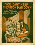 You Can't Keep The Union Man Down