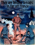 They Are Tenting To-night In Far Off France