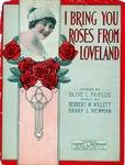 I Bring You Roses From Loveland