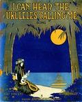 I Can Hear The Ukuleles Calling Me