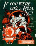 If You Were Like A Rose