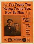 I've Found You Honey, Found You, Now Be Mine'