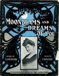 Moonbeams And Dreams Of You