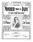 Mother Was A Lady