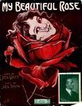 My Beautiful Rose