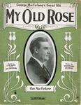 My Old Rose