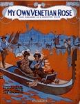 My Own Venetian Rose