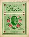 My Pretty Wild Wood Rose