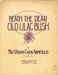 Neath the Dear Old Lilac Bush