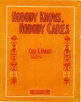 Nobody Knows, Nobody Cares'