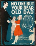 No One But Your Dear Old Dad