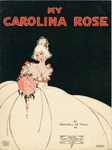 My Carolina Rose