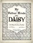 My Father Minds The Daisy