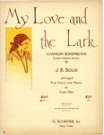 My Love And The Lark