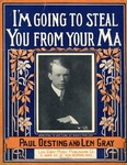 I'm Going To Steal You From Your Ma