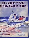 I'll Anchor My Ship In Your Harbor Of Love
