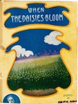 When the Daisies Bloom