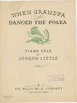 When Grandpa Danced the Polka