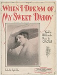 When I Dream of My Sweet Daddy