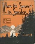 When it's Sunset in Sweden