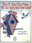 Who'll Take The Place Of The Song Bird Now Gone