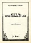 Why'd Ya Make Me Fall In Love