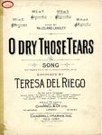 O Dry Those Tears