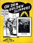 Oh Dem Golden Slippers