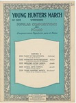 Young Hunters March
