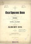 Old Squire Bob