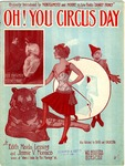Oh! You Circus Day