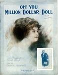 Oh! You Million Dollar Doll