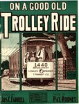 On A Good Old Trolley Ride
