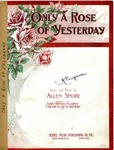 Only A Rose Of Yesterday