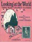 Looking At The World Thru Rose Colored Glasses