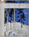 I've Got the Blue Ridge Blues