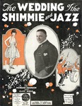The wedding of shimmie and jazz