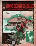 Home Sickness Blues