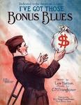 I've Got Those Bonus Blues