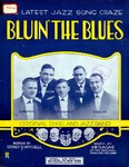 Bluin' the blues