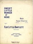 Sweet Little Woman O' Mine