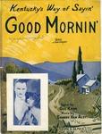 Kentucky's Way of Sayin' Good Mornin'