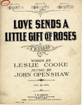 Love Sends A Little Gift of Roses