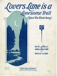 Lovers Lane Is A Lonesome Trail