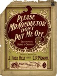 Please Mr. Conductor Don't Put Me Off