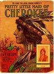 Pretty Little Maid Of Cherokee